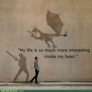 Imagination makes life interesting