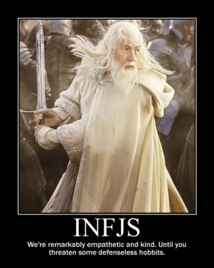 INFJs are ferocious only when they need to be.